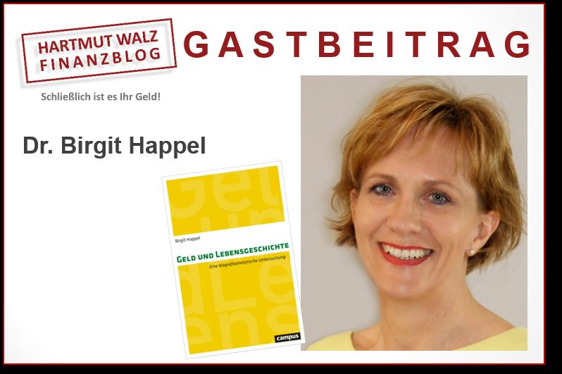 Dr. Birgit Happel - Geld und Lebensgeschichte